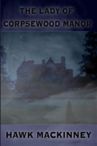 MEDIA KIT lady corpsewood cover