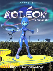 Aoleon The Martian Girl PART 1