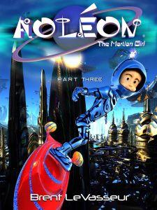 Aoleon The Martian Girl PART 3